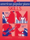 American Popular Piano: Level Five - Skills - Christopher Norton, Scott McBride Smith