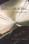 Behind the Wheel: Driving Poems - Janet S. Wong