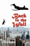 Back to the Wall - Steve Forbes