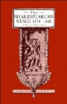 The Shakespearean Stage, 1574-1642 - Andrew Gurr