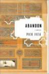 Abandon: A Romance - Pico Iyer