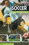 Soccer: How It Works - Suzanne Bazemore, C.B. Canga