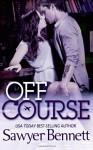 Off Course - Sawyer Bennett