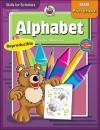 Skills for Scholars Alphabet, Preschool - School Specialty Publishing