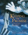 Keeping the Promise: A Torah's Journey - Tami Lehman-Wilzig, Craig Orback