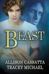 Beast - Allison Cassatta, Tracey Michael
