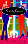 Stately Pursuits (Audio) - Katie Fforde