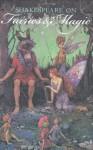 Shakespeare on Fairies & Magic - Benjamin Darling
