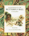 Invitation to the Butterfly Ball, An - Jane Yolen, Jane Breskin Zalben
