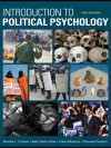 Introduction to Political Psychology: 2nd Edition - Martha L. Cottam, Beth Dietz-Uhler, Elena Mastors, Thomas Preston