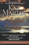 Against the Sun - Kat Martin
