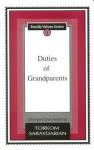 Duties of Grandparents - Torkom Saraydarian
