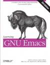 Learning GNU Emacs - Debra Cameron, Marc Loy, James Elliott, Eric S. Raymond, Bill Rosenblatt