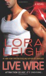 Live Wire (Audio) - Lora Leigh, Clarissa Knightly