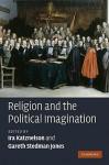 Religion and the Political Imagination - Ira Katznelson, Gareth Stedman Jones