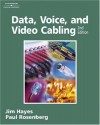 Data, Voice, and Video Cabling - Paul Rosenberg