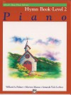 Alfred's Basic Piano Course, Hymn Book 2 (Alfred's Basic Piano Library) - Willard A. Palmer, Morton Manus, Amanda Lethco