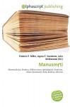 Manusmti - Frederic P. Miller, Agnes F. Vandome, John McBrewster