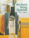String Quartets Nos. 1 and 2 - Béla Bartók