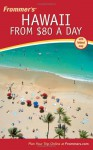 Frommer's Hawaii from $80 a Day - Jeanette Foster