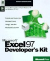 Microsoft Excel 97 Developers Kit: With CDROM; Extend and Customize Microsoft Excel Using C and the Microsoft Excel API - Microsoft Press, Microsoft Press, Microsoft Corporation
