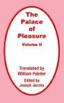 Palace Of Pleasure (Volume Two), The, Vol. 2 - William Painter, Joseph Jacobs
