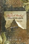 The Physick Book of Deliverance Dane - Katherine Howe
