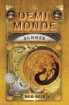 The Demi-Monde: Summer - Rod Rees