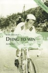 Dying to Win: Doping in Sport and the Development of Anti-Doping Policy - Barrie Houlihan