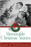 Memorable Christmas Stories - Leon R. Hartshorn