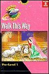 Walk This Way (Gemmen, Heather. Rocket Readers. Walk This Way.) - Heather Gemmen, Mary McNeil