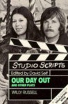 Our Day Out and Other Plays - Willy Russell