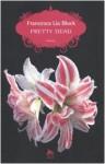 Pretty Dead - Francesca Lia Block