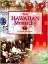 Hawaiian Monarchy - Allan Seiden