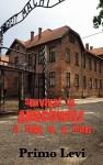 Survival in Auschwitz - Primo Levi, Stuart J. Woolf