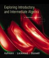 Exploring Introductory and Intermediate Algebra: A Graphing Approach - Richard N. Aufmann, Joanne S. Lockwood, Laurie Boswell