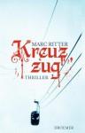 Kreuzzug - Marc Ritter
