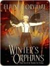 Winter's Orphans - Elaine Corvidae