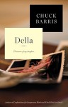 Della: A Memoir of My Daughter - Chuck Barris