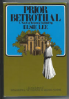 Prior Betrothal - Elsie Lee