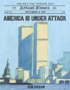 America Is Under Attack: September 11, 2001: The Day the Towers Fell (Actual Times) - Don Brown
