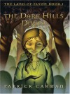 The Dark Hills Divide (The Land of Elyon #1) - Patrick Carman