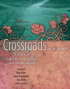Crossroads on the Journey: Pursuing a Lifetime Commitment and Transformation - Vollie B. Sanders, Gigi Busa, Ruth Fobes, Judy Miller, The Navigators, Diane Manchester