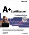 A+ Certification Readiness Review - James Karney, Microsoft Corporation