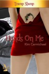 Hands On Me - Kim Carmichael