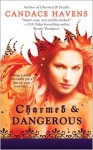 Charmed & Dangerous - Candace Havens