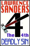 The 4th Deadly Sin - Lawrence Sanders, Edward Lewis