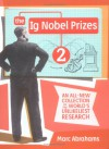 The Ig Nobel Prizes 2: An All-New Collection of the World's Unlikeliest Research - Marc Abrahams