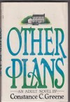 Other Plans - Constance C. Greene