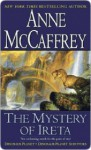 The Mystery of Ireta: Dinosaur Planet & Dinosaur Planet Survivors - Anne McCaffrey